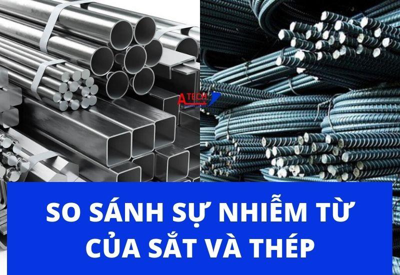 So-sanh-su-nhiem-tu-cua-sat-va-thep